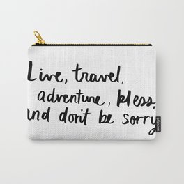 Live, Travel, Adventure Carry-All Pouch