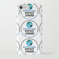 israel iPhone & iPod Cases featuring Support Israel, Defeat Jihad by politics