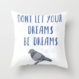 Nothing Is Impossible, Pigeon Throw Pillow