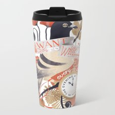 I Want The World To Stop Metal Travel Mug