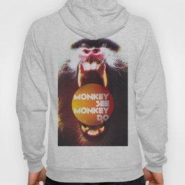 Monkey see Monkey do Hoody