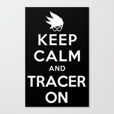 Keep Calm and Tracer On Canvas Print