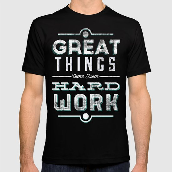 Great Things... T-shirt