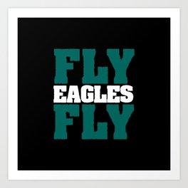 Fly Eagles Fly Art Print