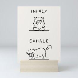 Inhale Exhale English Bulldog Mini Art Print