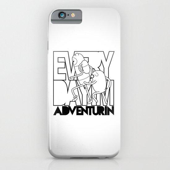 Every Day I'm Adventurin' iPhone & iPod Case