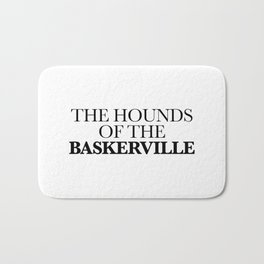 THE HOUNDS OF THE BASKERVILLE Bath Mat