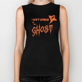 I Ain't Afraid Of No Ghost Biker Tank