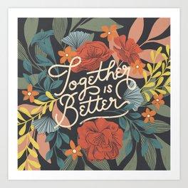 Better Together Floral Art Print