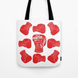 I'm A Fighter Not A Lover - Red Tote Bag