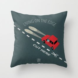 Livin' on the edge Throw Pillow