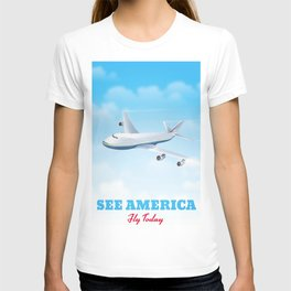 See America - Fly today! Poster T-shirt