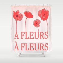 A fleur a fleur Shower Curtain
