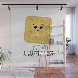I Love You A Waffle Lot! Wall Mural