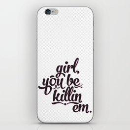 Killin Em (pink)  iPhone Skin