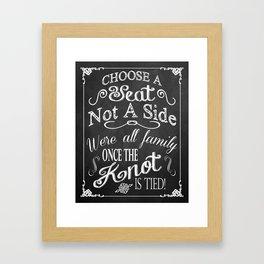 Choose a Seat, Not a Side! Chalkboard Typography Framed Art Print