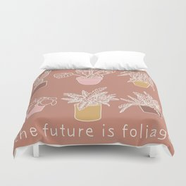 The Future is Foliage Duvet Cover
