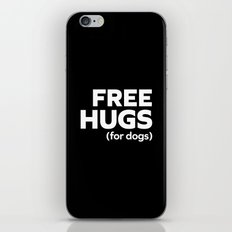 Free Hugs Dogs Funny Quote iPhone & iPod Skin