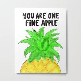 Pineapple Pun Metal Print