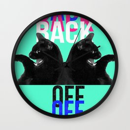 Back Off Wall Clock
