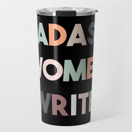 Badass Women Write Travel Mug