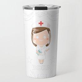 Funny-Nurses-T-shirt.-Nurses-Are-Born-In-December.-Best-Gifts Travel Mug