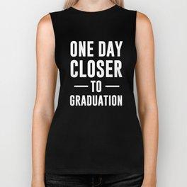 One Day Closer to Graduation High School Senior Biker Tank