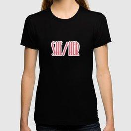 She/Her Pronouns Print T-shirt