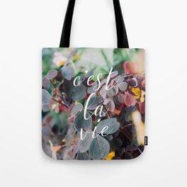 c'est la vie Tote Bag