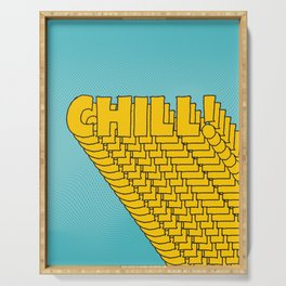 Chill Chill Chill! | Blue Edition Serving Tray