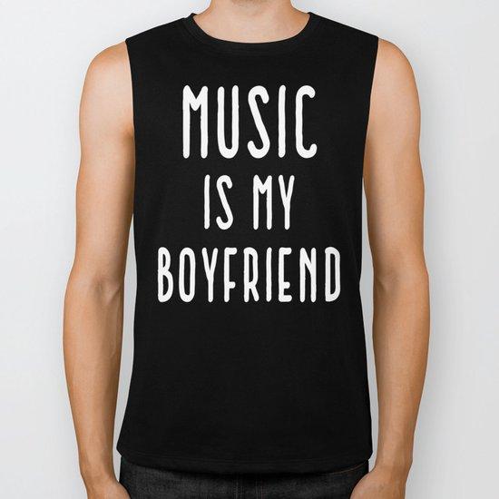 Music Is Boyfriend Quote Biker Tank