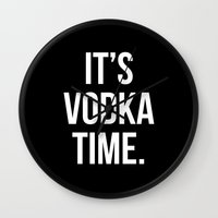 vodka Wall Clocks featuring VODKA! by Alpha-Tone