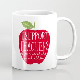 I Support Teachers (apple) Coffee Mug