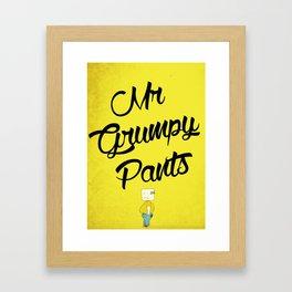 Mr Grumpy pants Framed Art Print