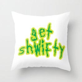 Baesic Get Shwifty Throw Pillow