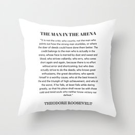 The Man In The Arena Speech Theodore Roosevelt Throw Pillow