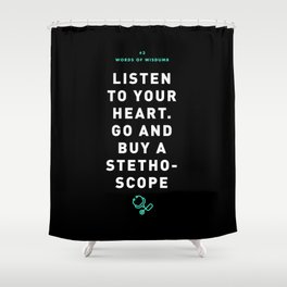 Words of Wisdumb #3 Shower Curtain