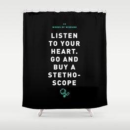 Words of Wisdumb #3 Shower Curtain