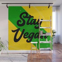Stay Vegan Wall Mural