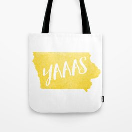 Iowa...YAAAS Tote Bag