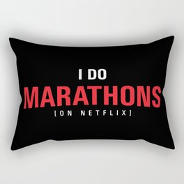 I DO MARATHONS (Binge Watch) - Black Rectangular Pillow