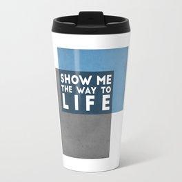 Way to Life Travel Mug