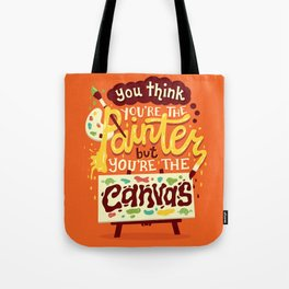 You're the canvas Tote Bag