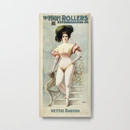 1889 Nettie Barton - Burlesque Poster Metal Print