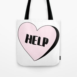 Help Candy Heart Tote Bag