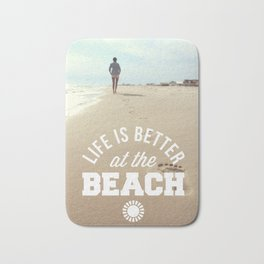 Better At The Beach Quote Bath Mat