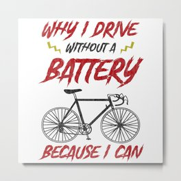 Cyclist Bike Without Battery Gift Metal Print