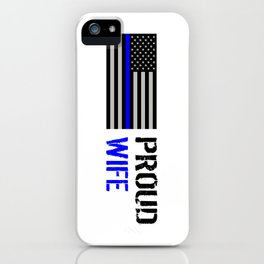 Police: Proud Wife (Thin Blue Line) iPhone Case