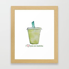 Love You So Matcha Framed Art Print