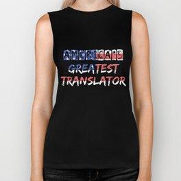 America's Greatest Translator Biker Tank